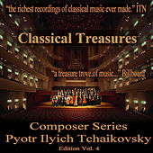 Classical Treasures Composer Series: Pytor Ilyich Tchaikovsky, Vol. 4 by Various Artists