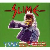 Yankees raus von Slime
