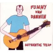 Authentic Trip by Funny Van Dannen