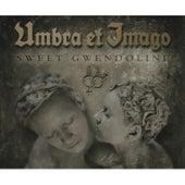 Sweet Gwendoline von Umbra Et Imago