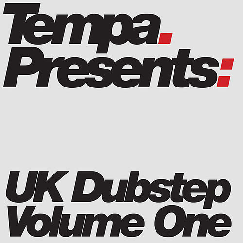 Tempa Presents: UK Dubstep, Vol. 1 by Various Artists