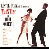 Twistin' in High Society (Original Album Plus Bonus Tracks 1961) von Lester Lanin
