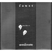 Wakes Nosferatu by Faust