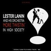 More Twistin' in High Society (Original Album Plus Bonus Tracks 1962) von Lester Lanin