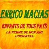 Enfants de tous pays de Enrico Macias