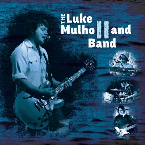 Ep II by The Luke Mulholland Band