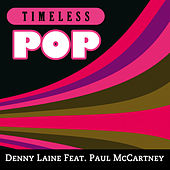 Timeless Pop: Denny Laine feat. Paul McCartney by Denny Laine