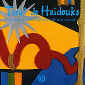 Musique des Tsiganes de Roumanie de Taraf de Haidouks