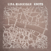 Knots by Lisa Hannigan