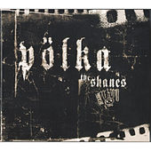 Poelka by The Shanes