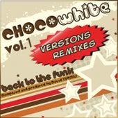 Chocowhite Remix 2013, Vol. 1 (Back to the Funk) de David Thomas