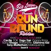 Big League Presents Run Round Riddim (Produced By Seani B