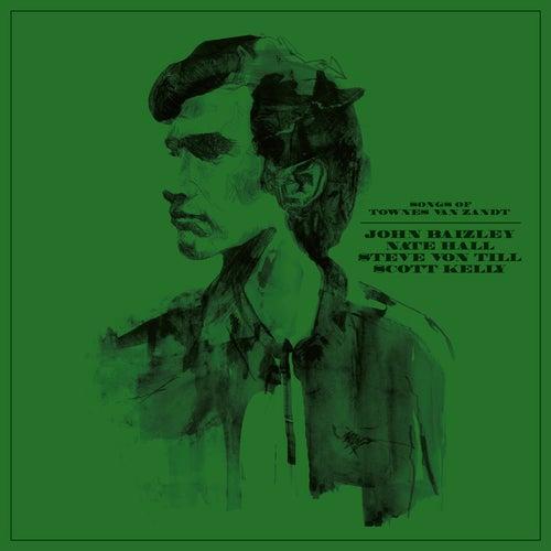 Songs of Townes Van Zandt by Various Artists