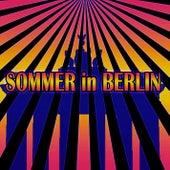 Sommer in Berlin (Remixes) by Sven & Olav