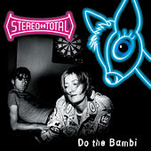 Do The Bambi von Stereo Total