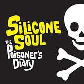 The Poisoner's Diary by Silicone Soul