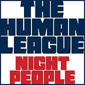 Night People von The Human League