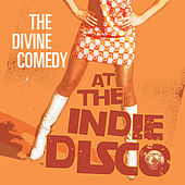 At The Indie Disco by The Divine Comedy
