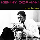 Kenny Dorham: Una Mas (One More Time) by Kenny Dorham