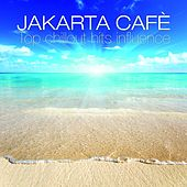Jakarta Cafè (Top Chillout Hits Influence) de Various Artists