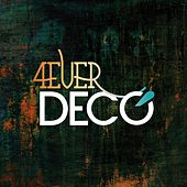 4ever (Radio Edit) by Decò