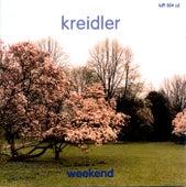 Weekend by Kreidler