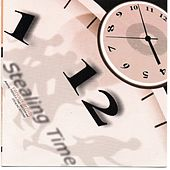 Stealing Time (Featuring Things & Time Rhythm and Stealing Rhythm) von Various Artists