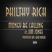 Money Be Calling - Single von Philthy Rich