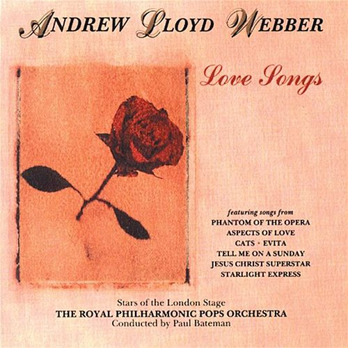 Love Songs by Andrew Lloyd Webber