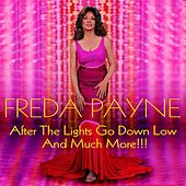 After the Lights Go Down Low and Much More!!! von Freda Payne