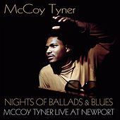 Nights of Ballads and Blues (McCoy Tyner Live At Newport) by McCoy Tyner