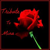Tribute to Mina by Various Artists