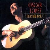 Flashback by Oscar Lopez