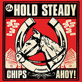 Chips Ahoy! de The Hold Steady