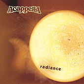 Radiance by Acappella