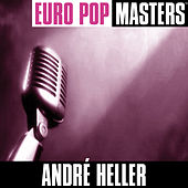 Europop Masters by Andre Heller