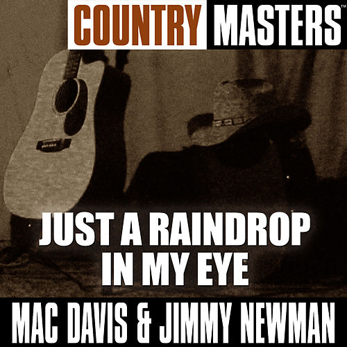Just A Raindrop In My Eye by Mac Davis