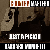 Country Masters: Just A Pickin de Barbara Mandrell