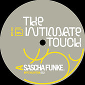The Intimate Touch by Sascha Funke