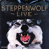 Live Steppenwolf by Steppenwolf