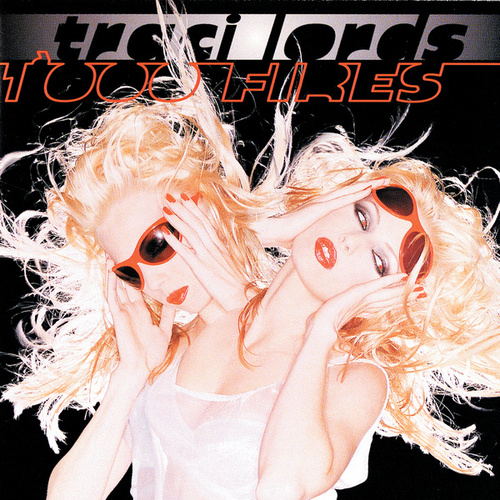 1000 Fires by Traci Lords