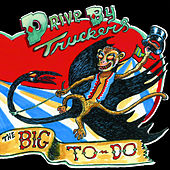 The Big To Do by Drive-By Truckers