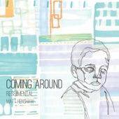 Coming Around by Matt Henshaw
