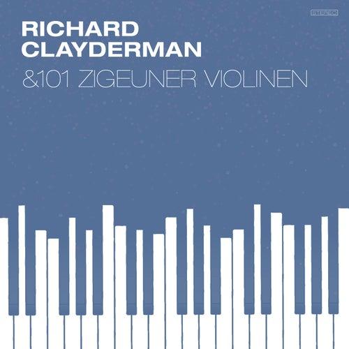 Richard Clayderman and 101 Zigeuner Violinen by Richard Clayderman