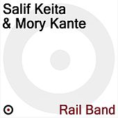 Rail Band by Salif Keita