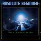 Flashnizm by Absolute Beginner