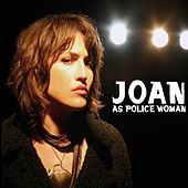 Real Life de Joan As Police Woman