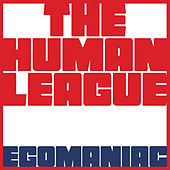 Egomaniac von The Human League