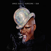 Hurricane / Dub de Grace Jones