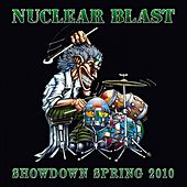 Nuclear Blast Showdown Spring 2010 von Various Artists